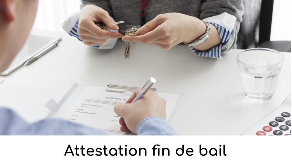 Attestation fin de bail