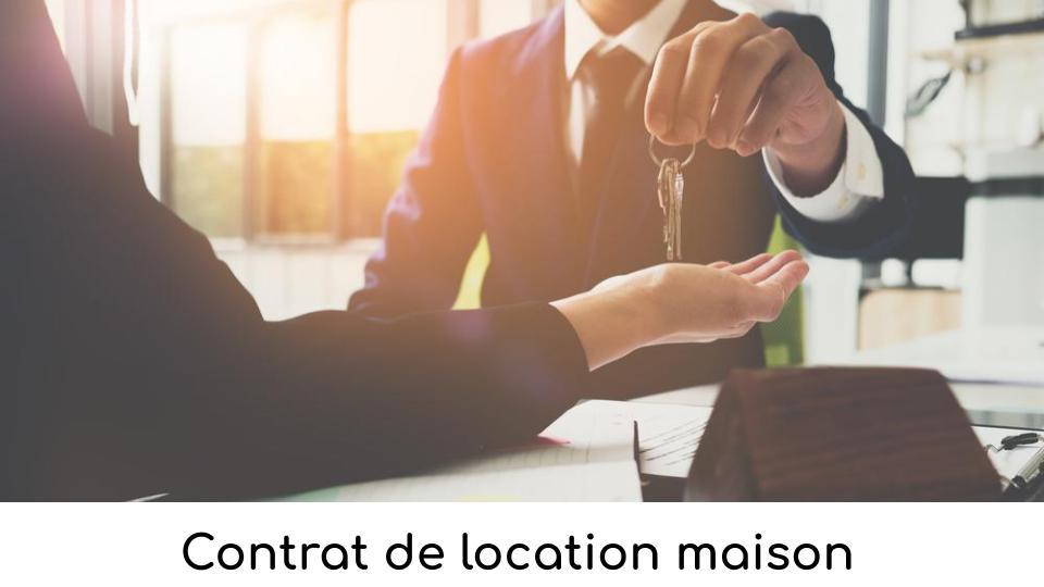 Contrat de location maison
