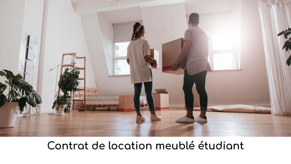 Contrat de location meublé étudiant