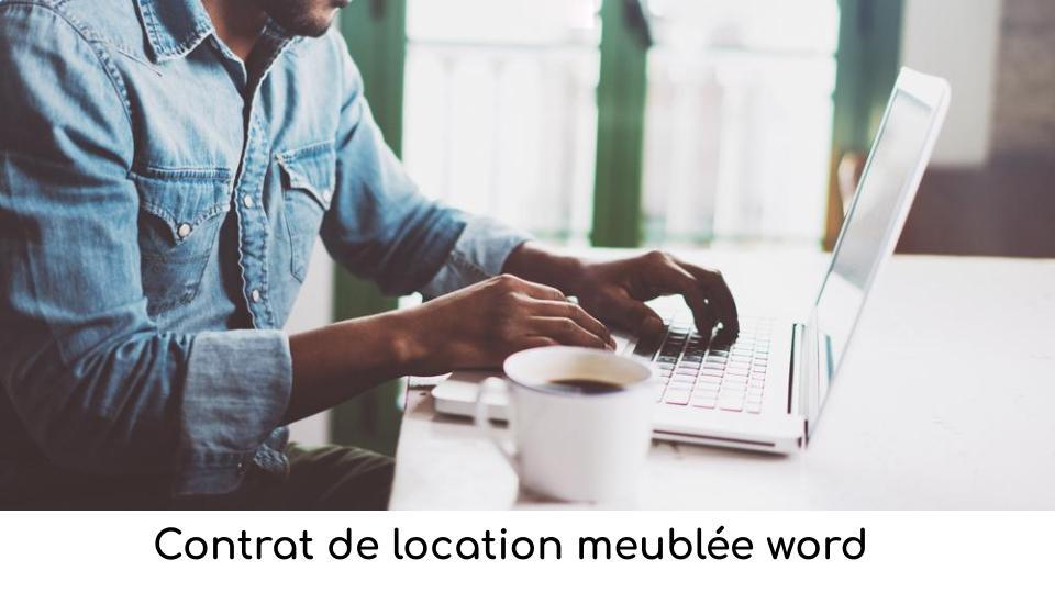 Contrat de location meublée word