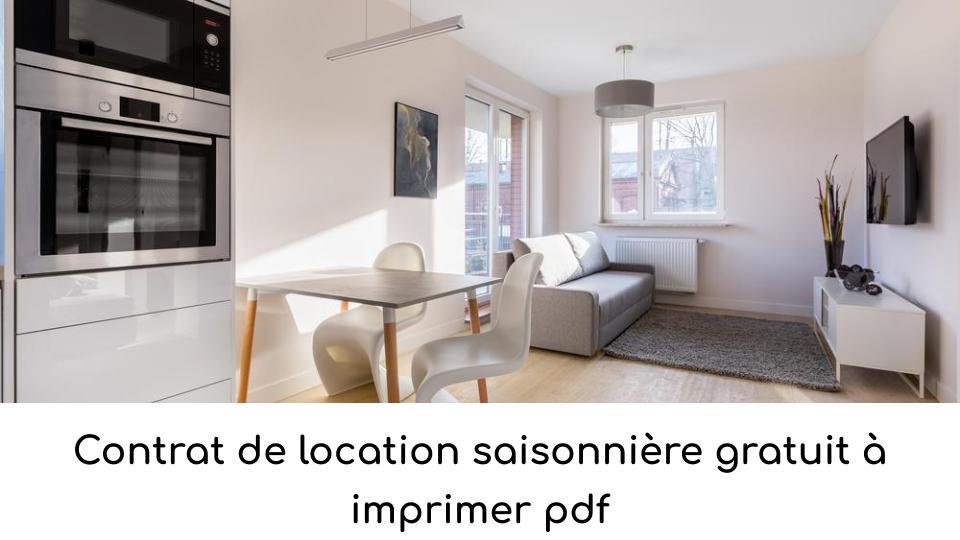 Contrat de location saisonnière gratuit à imprimer pdf