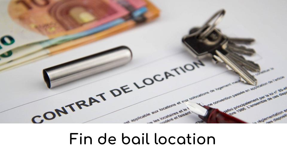 Fin de bail location