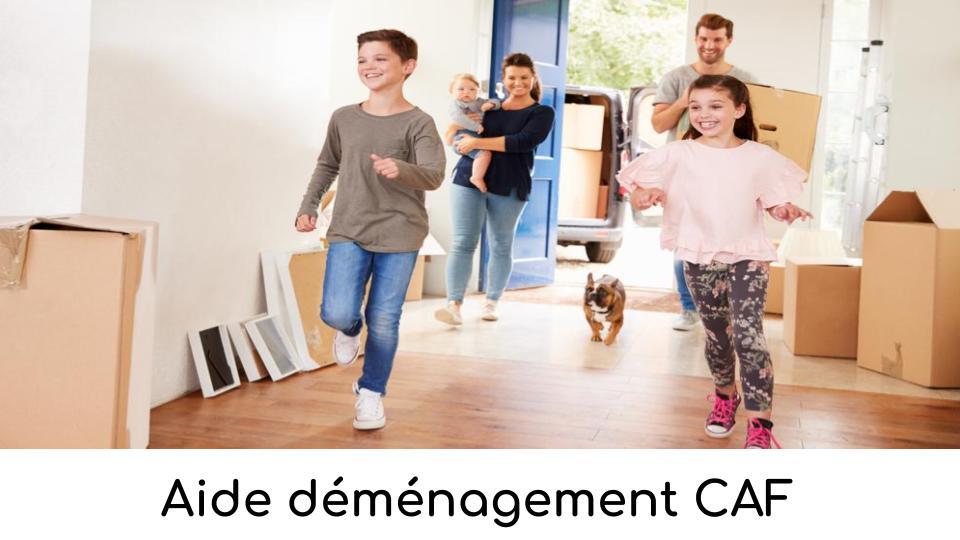 Aide déménagement CAF