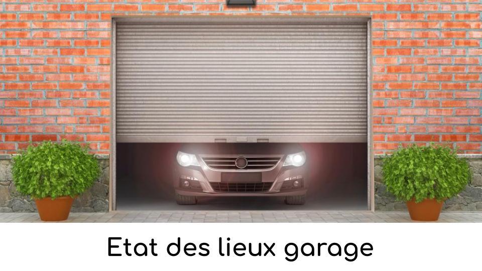 Etat des lieux garage