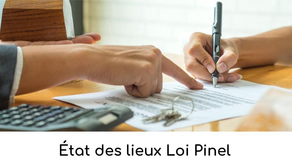 État des lieux Loi Pinel