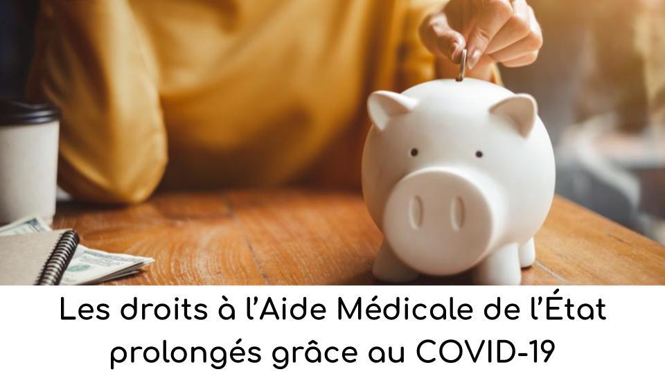 Les droits à l'Aide Médicale de l'État prolongés grâce au COVID-19