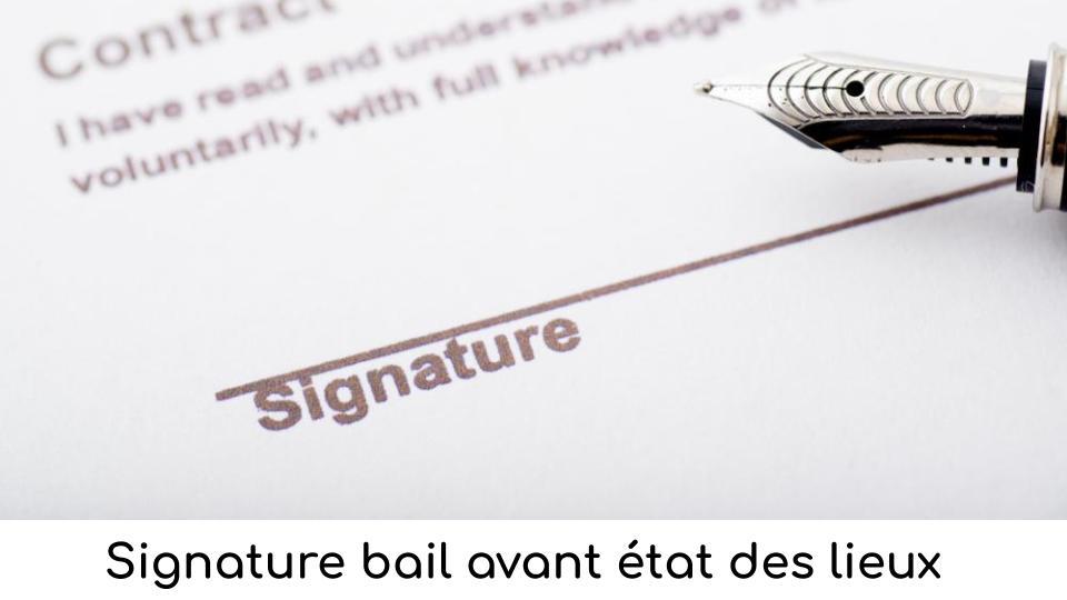 Signature bail avant état des lieux