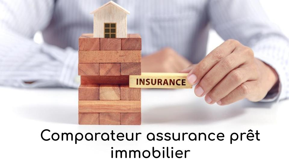 Comparateur assurance prêt immobilier