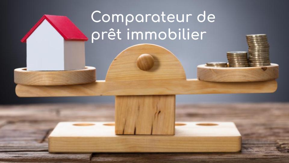 Comparateur de prêt immobilier