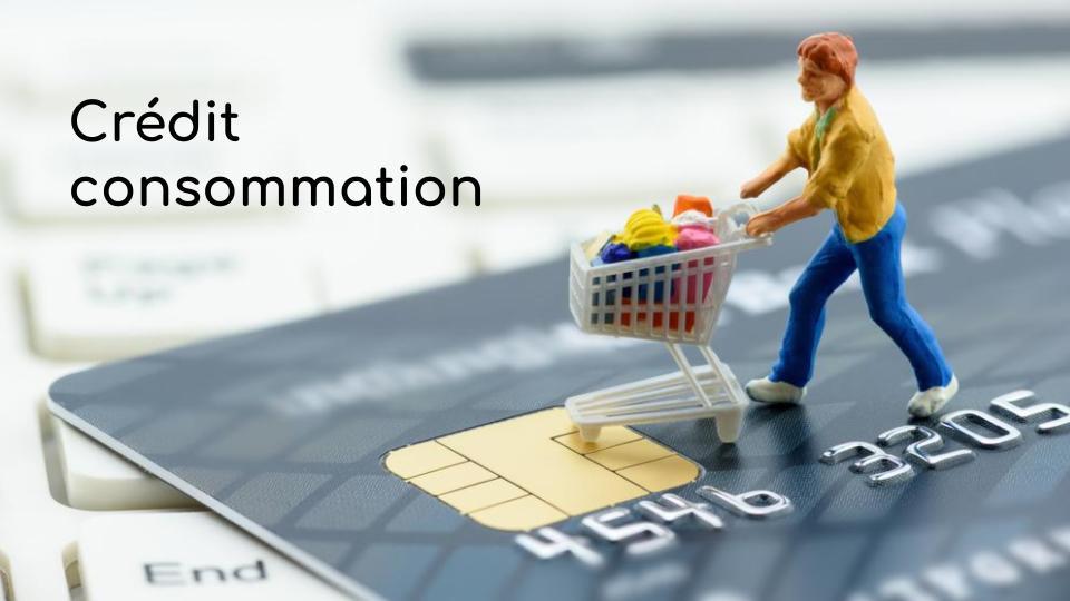 Crédit consommation