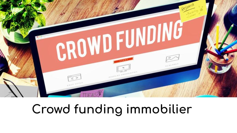 Crowd funding immobilier