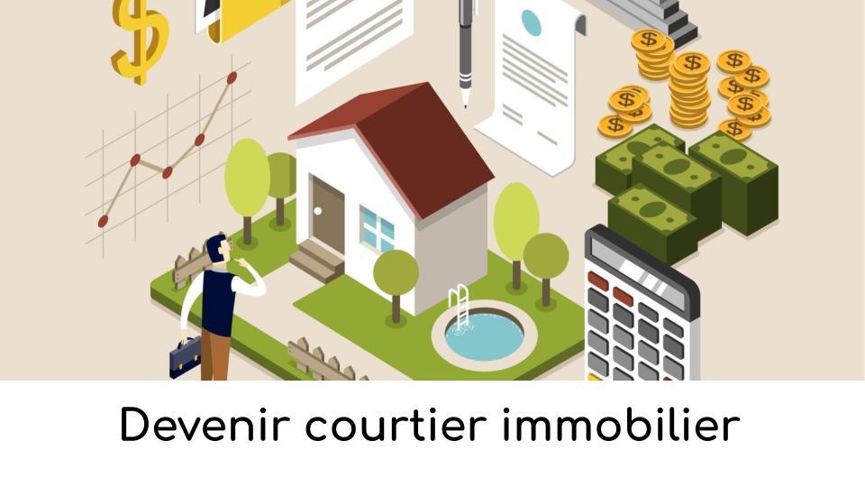 Devenir courtier immobilier
