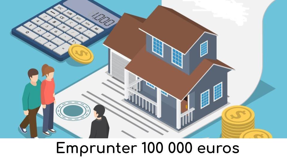 emprunter-100-000-euros