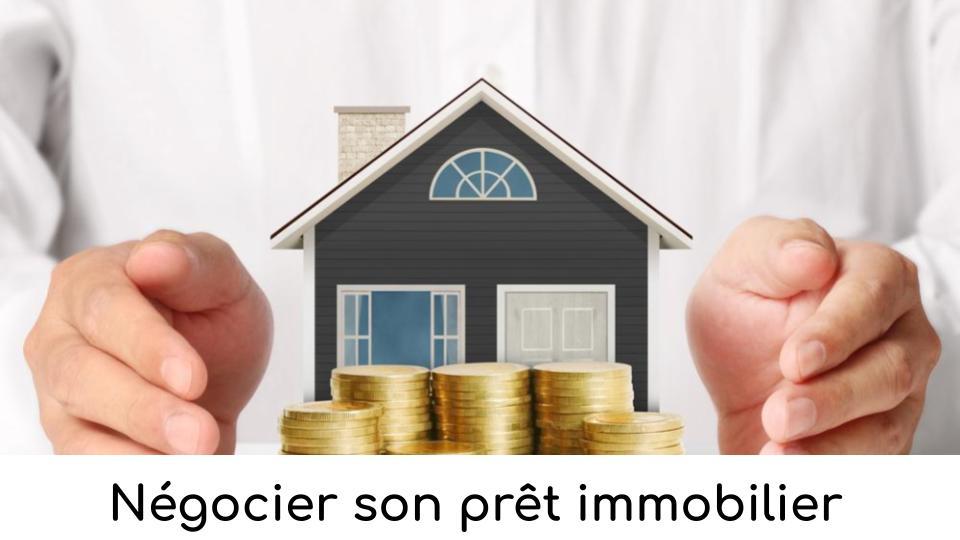 Négocier prêt immobilier