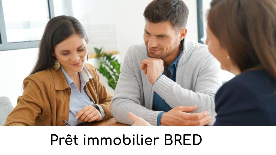 Prêt immobilier BRED