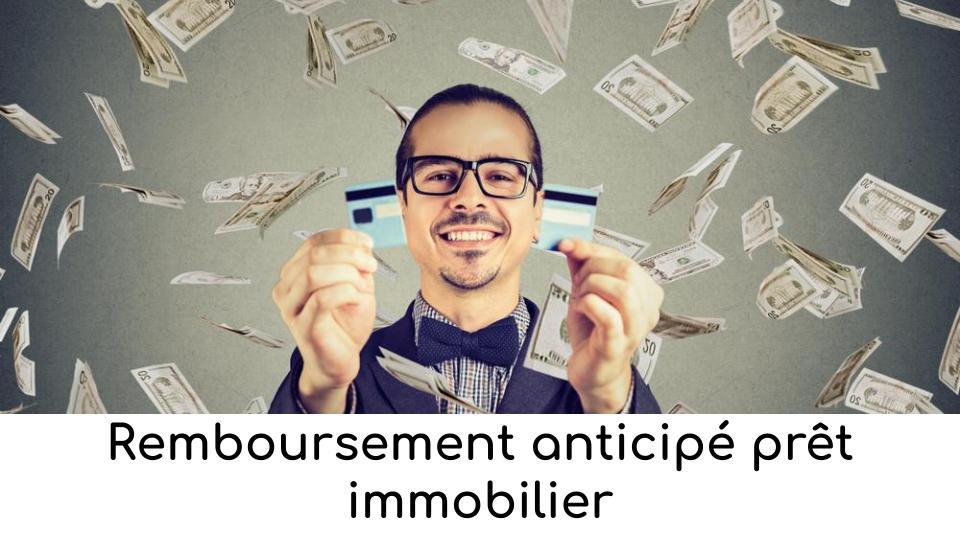 remboursement-anticipe-pret-immobilier-