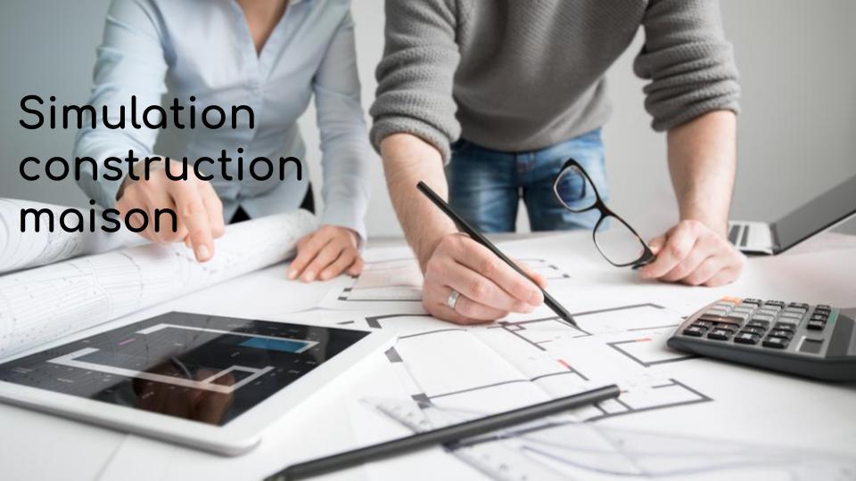 Simulation construction maison