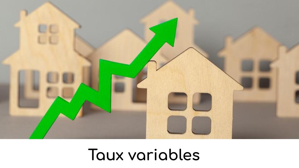 Taux variables