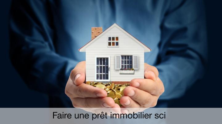 Faire une prêt immobilier sci